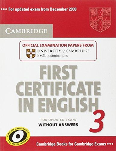 Cambridge First Certificate in English 3 - Studies Applications Center E-shop